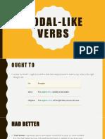 Modal Like Verbs