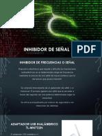 Inhibidor-de-señal.pptx