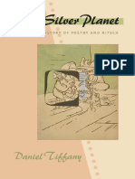 Daniel Tiffany - My Silver Planet a Secret History of Poetry and Kitsch