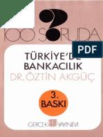 Öztin Akgüç - 100 Soruda Türkiyede Bankacılık