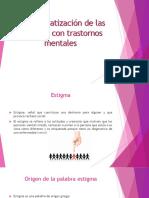 La estigmatización de las personas con trastornos mentales.pptx