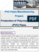 PVC Pipes Manufacturing Project. Production of Polyvinyl Chloride (PVC) Pipes.