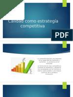 Calidad Como Estrategía Competitiva