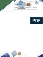 Plantilla para entrega de Unidad 1 Fase 3 Axiomas de Probabilidad.docx