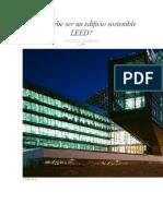Cómo Debe Ser Un Edificio Sostenible LEED