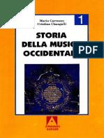 Carrozzo Mario e Cimagalli Cristina - Storia Della Musica Occidentale 1, Dalle Origini Al Cinquecento - ARMANDO ROMA 2004 (BIANCO E NERO)