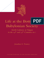 (Culture and History of the Ancient Near East 51) Jonathan S. Tenney-Life at the Bottom of Babylonian Society_ Servile Laborers at Nippur in the 14th and 13th Centuries B.C.-briLL (2011)