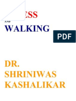 Stress and Walking Dr. Shriniwas Kashalikar