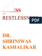 Stress and Restlessness Dr Shriniwas Kashalikar