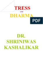 Stress and Dharma Dr Shriniwas Kashalikar