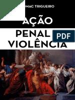 Acao Penal e Violencia - Trigueiro, Edmac.pdf