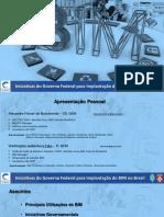 Iniciativas Do Gov. Federal Para Implantação Do Bim No Brasil