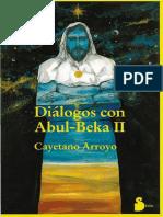 Dialogos Con Abul-Beka II