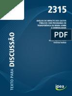 Análise do Impacto dos Gastos Públicos com Programas de Transferência de Renda sobre a Criminalidade - Denise Baptista Thomé e Christian Vonbun
