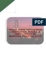 MANUAL SOBRE RIESGOS EN LA CONSTRUCCIÓN, DAÑOS A LA OBRA Y PÉRDIDA DE BENEFICIOS ANTICIPADA(2).pdf