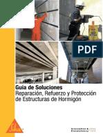 Guia de soluciones Reparacion, Refuerzo y Proteccion de estructuras de hormigon.pdf