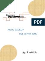 Auto Backup SQL Server 2000