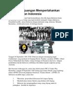 Sejarah Perjuangan Mempertahankan Kemerdekaan Indonesia