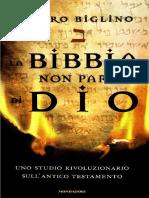 Mauro Biglino - 2015 - La Bibbia Non Parla Di Dio