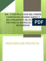 EIA- CONSTRUCCION DEL PUENTE CARROZABLE HUARACANITO Y MEJORAMIENTO.pptx