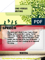 Speaking Versus Writing
