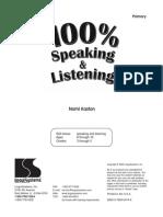 100% Speaking & Listening