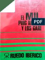 Tajuelo-El MIL, Puig y Los GARI