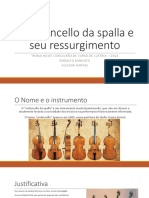 O Violoncello Da Spalla e Seu RessurgimentoSLIDESHOW