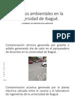 Impactos ambientales en la universidad de Ibagué.pptx