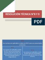 RESOLUCIÓN TÉCNICA N°8 Y 9
