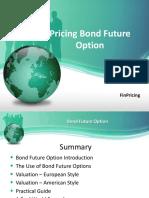 Pricing Bond Future Option