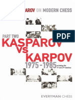 Kasparov - Garry Kasparov on Modern Chess Pt 2 - Kasparov vs Karpov 1975 - 1985