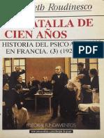 La batalla de cien años. Tomo 3 (1925-1985) [Élisabeth Roudinesco]