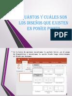 Cuantos y cuales son los diseños que existen en powerpoint