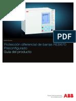 1MRK505182-BES_A_es_Proteccion_diferencial_de_barras_REB670__Preconfigurado__Guia_del_producto.pdf