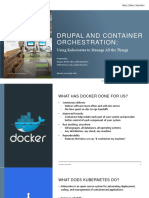 Drupal and Container Orchestration - Using Kubernetes to Manage All the Things.pptx