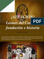 Leopoldo Lares Sultán - ¡ATENCIÓN! , Leones Del Caracas, Fundación e Historia