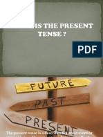 What is the Present Tense.