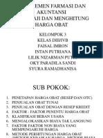 MANAJEMEN FARMASI DAN AKUNTANSI  (MENGKAJI DAN MENGHITUNG HARGA OBAT)_(1).pptx