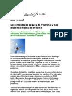 Wilson Rondó Jr - Suplementação segura de vitamina D não dispensa indicação médica