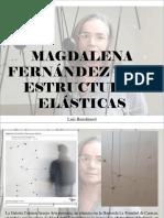 Luis Benshimol - Magdalena Fernández y sus estructuras elásticas