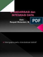 Standarisasi Dan Integrasi Data