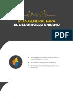 PLAN GENERAL PARA EL DESARROLLO URBANO