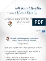 1A - The Small Rural Health Care Home Clinic Unique Designs to Meet the Standards