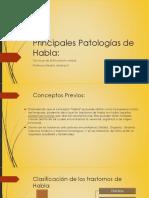 Principales Patologías de Habla primera parte
