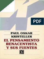 El Pensamiento Renacentista y Sus Fuentes - Paul Oskar Kristeller