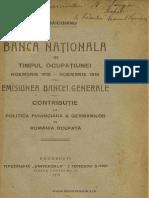 Banca Naţională În Timpul Ocupaţiunei Noembrie 1916-Noembrie 1918
