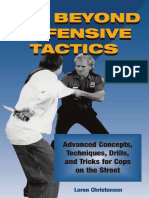 Far Beyond Defensive Tactics