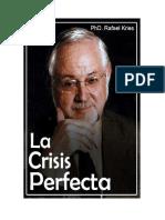 La Crisis Perfecta Tomo I
