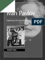 Daniel Todes-Ivan Pavlov_ Exploring the Animal Machine (Oxford Portraits in Science)-Oxford University Press, USA (2000)
